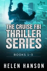 The Cruise FBI Thriller Box Set - Books 1 - 3, hacker, cyber crime, cia thrillers, spy novels, espionage and spy thrillers, fbi thrillers, terrorism thrillers, technothrillers, psychological thriller, drone wars, police procedural, terrorist thrillers, mexico, drug cartel,