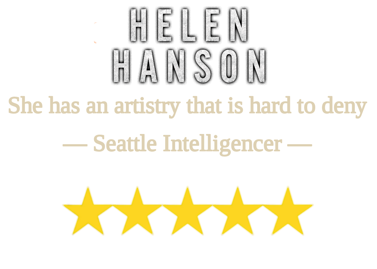 Helen Hanson, She has an artistry that is hard to deny -Seattle Intelligencer