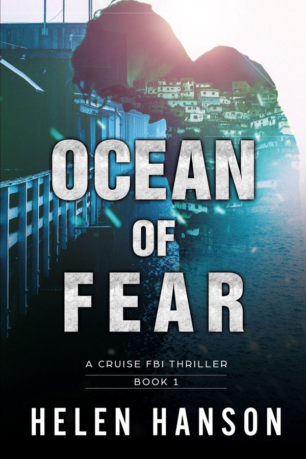 Ocean of Fear, Cruise FBI thriller series, hacker, cyber crime, cia thrillers, spy novels, espionage and spy thrillers, fbi thrillers, technothrillers