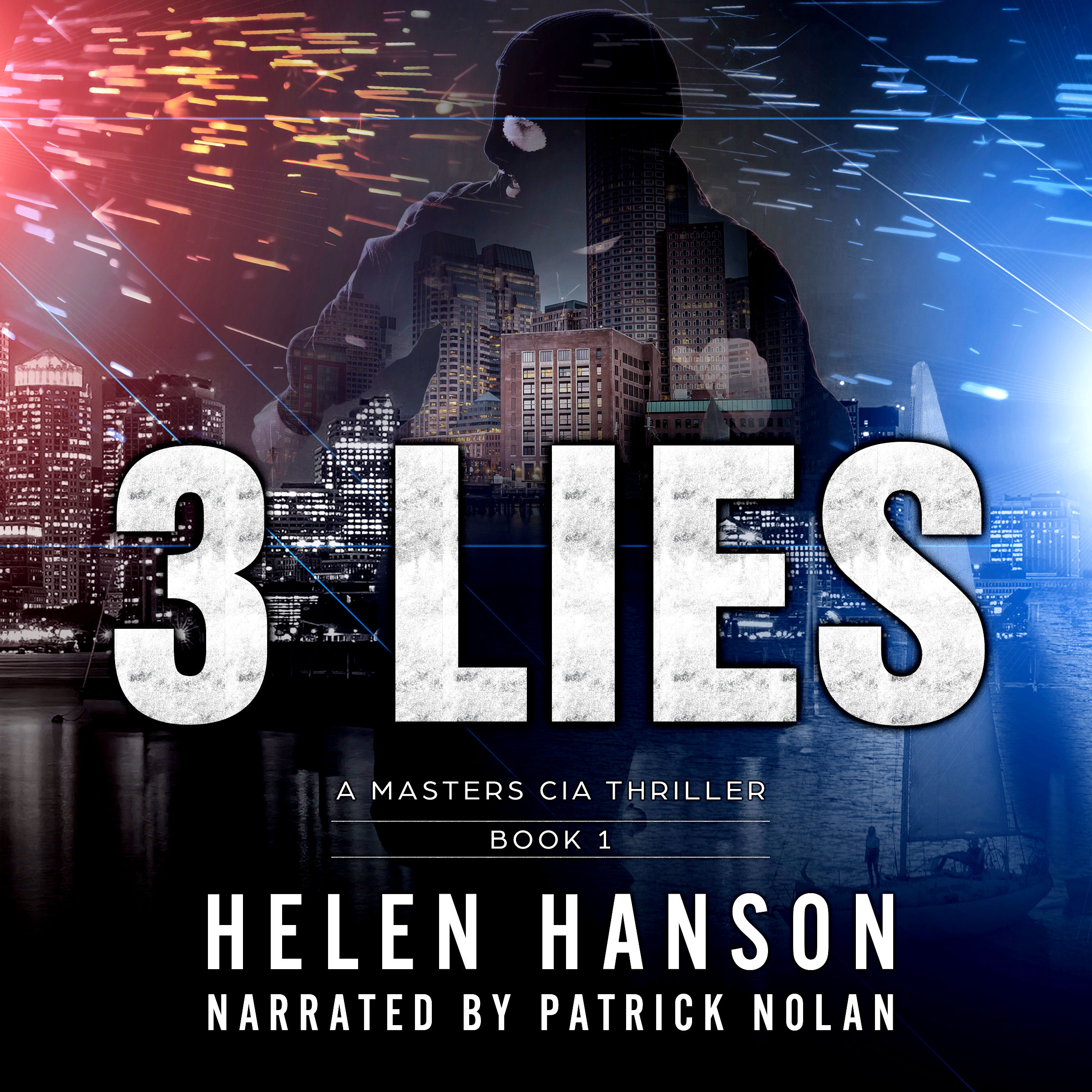 3 Lies, # 1 bestseller, technothriller, cia, masters series, kidnapping, supreme court, clint masters, boston, terrorist, hacker, espionage, spy thriller, audiobook, audible, itunes