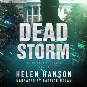 dead storm, medical thriller, clint masters, hackers, thriller series, cia thrillers, cyber crime, terrorism thrillers, espionage and spy thrillers, technothrillers, audiobook, audible, itunes, masters cia thriller